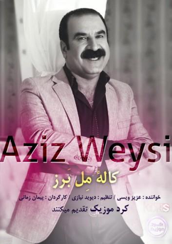 Aziz Weysi – Kalimen Barz