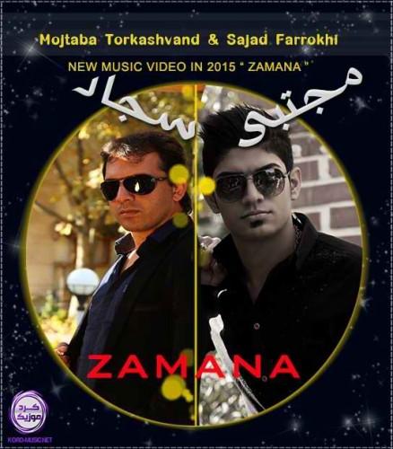 Mojtaba Torkashvand & Sajad Farokhi – Zamana