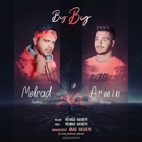 آرمین برمایه و مهراد هاشمی - بای بای