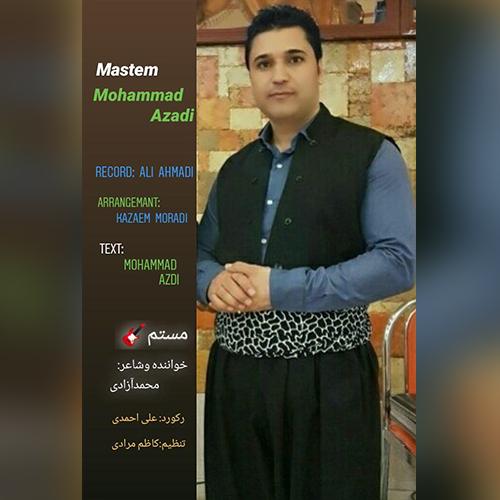 محمد آزادی  -  مستم